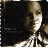 Lizz Fields - By Day, By Night