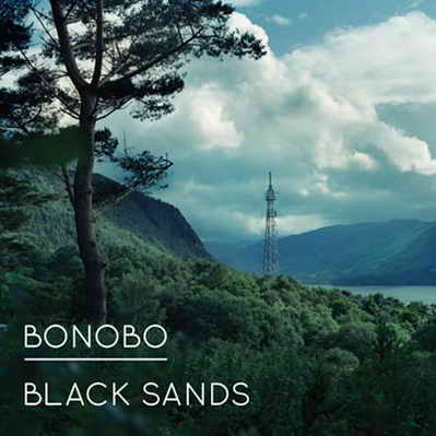 Bonobo 'Black Sands'