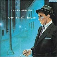 Frank Sinatra 'In The Wee Small Hours'