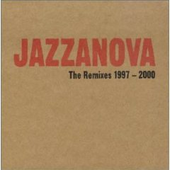 Jazzanova 'The Remixes: 1997-2000'