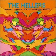The Hellers 'Singers, Talkers, Players, Swingers and Doers'
