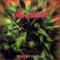Morcheeba - Who Can You Trust?