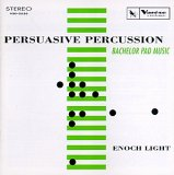 Enoch Light - Persuasive Percussion