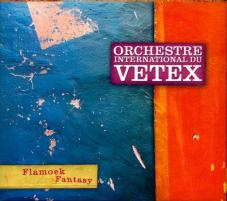 Orchestre International Du Vetex - Flamoek Fantasy