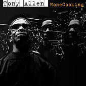Tony Allen - Homecooking